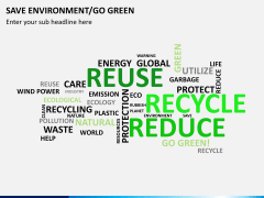 Save environment/go green PPT slide 6