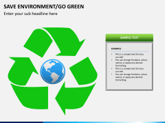 Save environment/go green PPT slide 8
