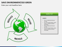 Save environment/go green PPT slide 9