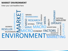 Market environment PPT slide 25