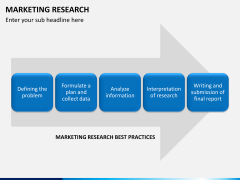 Marketing research PPT slide 9