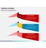 Creative options PPT slide 12