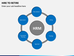Hire to Retire PPT slide 12