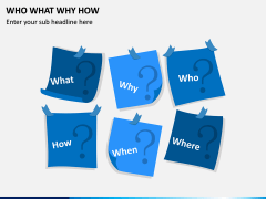 Who What Why How PPT Slide 4