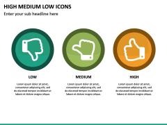High Medium Low Icons PPT Slide 19