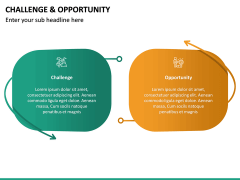 Challenge and Opportunity PPT Slide 16