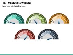 High Medium Low Icons PPT Slide 27