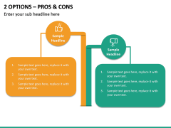 2 Options – Pros & Cons PPT slide 2