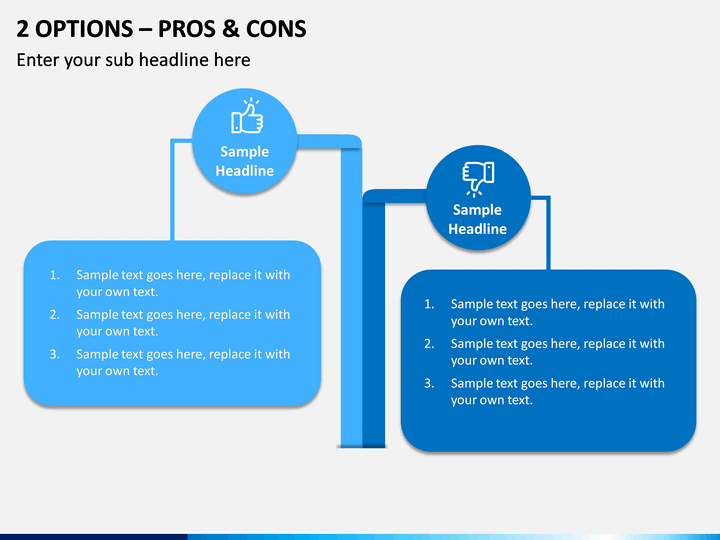 2 Options – Pros & Cons PPT slide 1