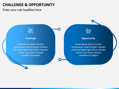 Challenge and Opportunity PPT Slide 5