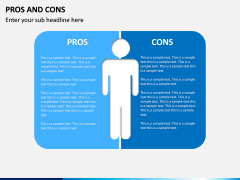 Pros and Cons PPT Slide 3