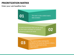 Prioritization Matrix PPT Slide 18