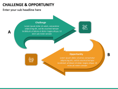 Challenge and Opportunity PPT Slide 18
