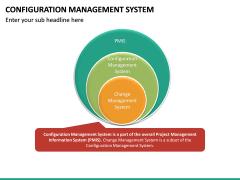 Configuration Management System PPT Slide 17