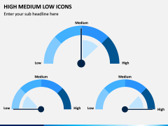 High Medium Low Icons PPT Slide 9