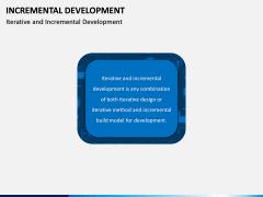Incremental Development PPT Slide 1