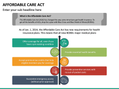 Affordable Care Act PPT Slide 12