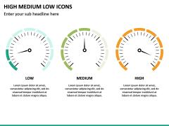 High Medium Low Icons PPT Slide 22