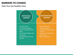 Barriers to Change PPT slide 13