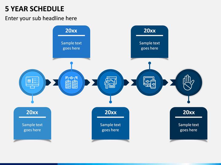 5 Year Schedule PPT Slide 1