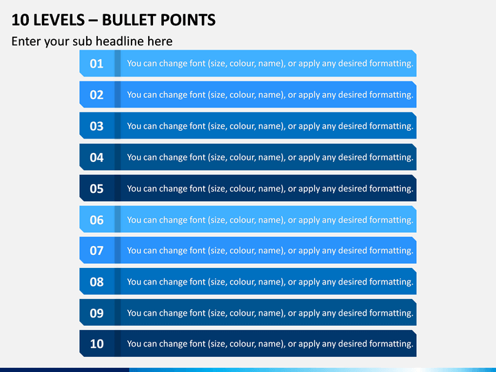 10 Levels - Bullet Points PPT Slide 1