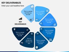 Key Deliverables PPT Slide 7