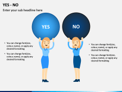 Yes or No PPT Slide 7