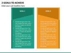 2 Goals to Achieve PPT Slide 2