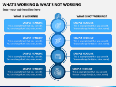 What's Working - What's Not PPT Slide 5