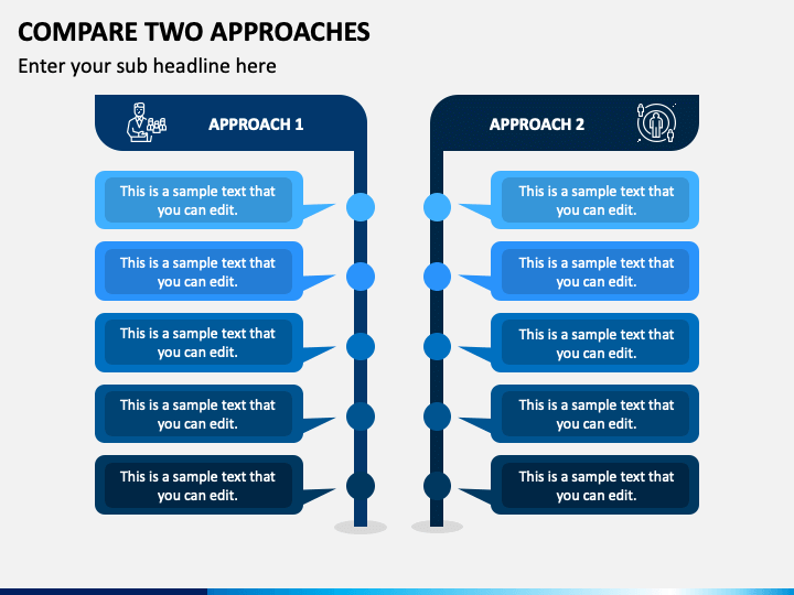Compare Two Approaches PPT Slide 1