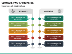 Compare Two Approaches PPT Slide 2